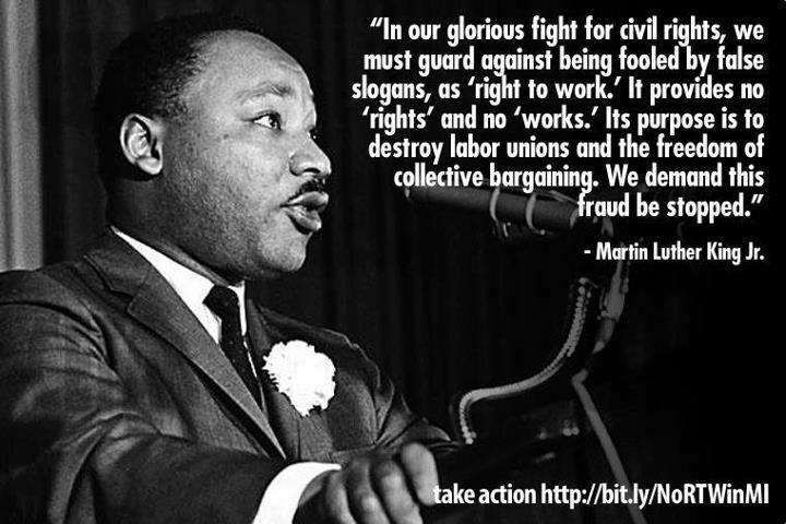 MLK on right to work law